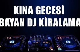 İzmir  Kına Gecesi Bayan DJ - gsm:05546948194 bayan dicey